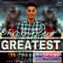 Profnificent - Greatesr